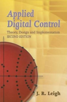 Applied Digital Control : Theory, Design and Implementation, Paperback / softback Book