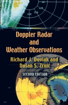 Doppler Radar and Weather Observations : Second Edition, Paperback / softback Book