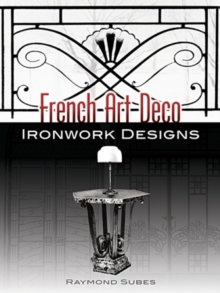 French Art Deco Ironwork Designs, Paperback / softback Book