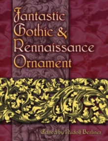 Fantastic Gothic and Renaissance Ornament, Paperback / softback Book