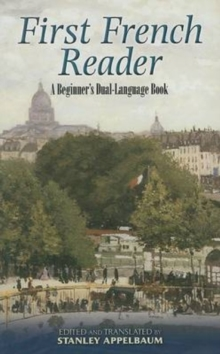 First French Reader : A Beginner's Dual-Language Book, Paperback / softback Book