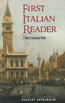 First Italian Reader : A Beginner's Dual-Language Book, Paperback / softback Book