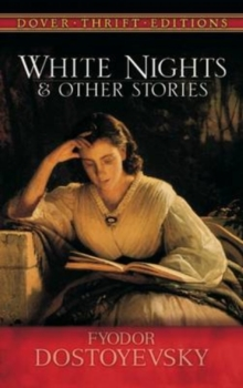 White Nights and Other Stories, Paperback / softback Book