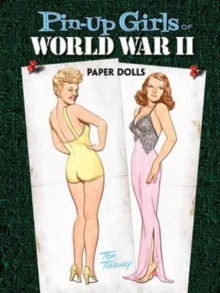 Pin-up Girls of World War II Paper Dolls, Paperback / softback Book