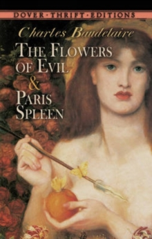 The Flowers of Evil: AND Paris Spleen, Paperback / softback Book