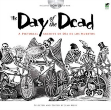 The Day of the Dead : A Pictorial Archive of Dia de los Muertos, Mixed media product Book