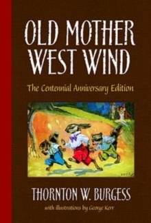 Old Mother West Wind, Hardback Book