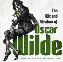 The Wit and Wisdom of Oscar Wilde, Paperback / softback Book