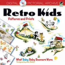 Retro Kids Patterns and Prints : What Baby Baby Boomers Wore, Mixed media product Book