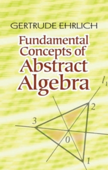 Fundamental Concepts of Abstract Algebra, Paperback Book