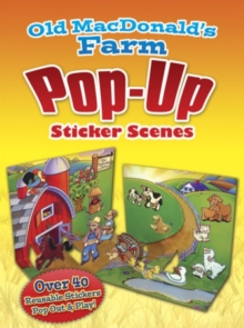 Old MacDonald's Farm PopUp Sticker Scenes, Paperback / softback Book