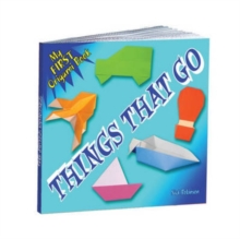 My First Origami Book - Things That Go, Paperback Book