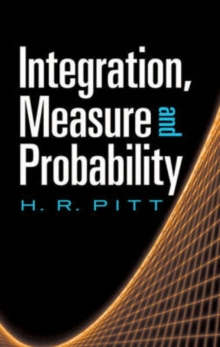 Integration, Measure and Probability, Paperback Book