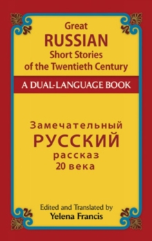 Great Russian Short Stories of the Twentieth Century : A Dual-Language Book, Paperback / softback Book