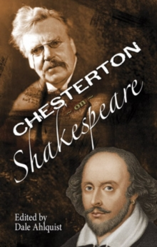 The Soul of Wit: G.K. Chesterton on William Shakespeare, Paperback / softback Book