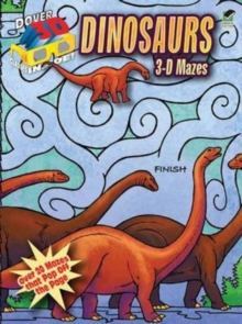 Dinosaurs : 3-D Mazes, Mixed media product Book