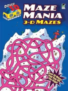 Maze Mania : 3-D Mazes, Mixed media product Book