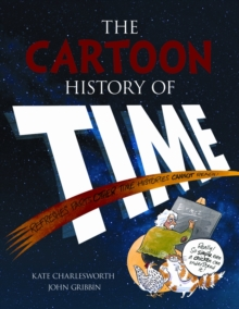 The Cartoon History of Time, Paperback / softback Book