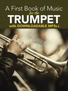 Peter Lansing : A First Book Of Music For The Trumpet (Book/MP3s), Paperback / softback Book
