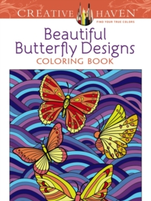 Creative Haven Beautiful Butterfly Designs Coloring Book, Paperback / softback Book
