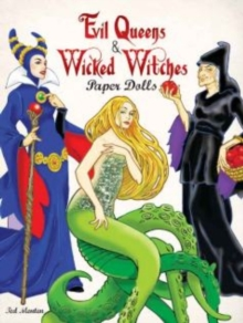 Evil Queens and Wicked Witches Paper Dolls, Paperback / softback Book