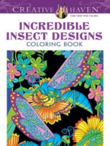 Creative Haven Incredible Insect Designs Coloring Book, Paperback / softback Book