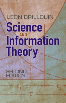 Science and Information Theory : Second Edition, Paperback / softback Book