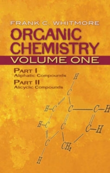 Organic Chemistry : Organic Chemistry: v. 1 Aliphatic Compounds Volume 1, Paperback Book