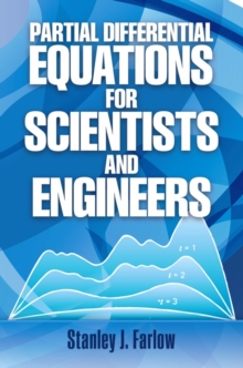 Partial Differential Equations for Scientists and Engineers, Paperback Book