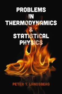Problems in Thermodynamics and Statistical Physics, Paperback / softback Book