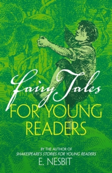 Fairy Tales for Young Readers : By the author of Shakespeare's Stories for Young Readers, Paperback / softback Book