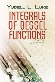 Integrals of Bessel Functions, Paperback / softback Book