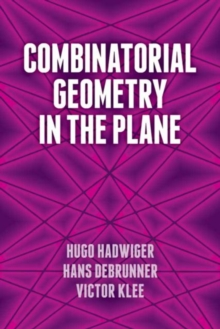 Combinatorial Geometry in the Plane, Paperback / softback Book
