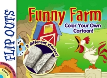 FLIP OUTS -- Funny Farm: Color Your Own Cartoon!, Paperback / softback Book