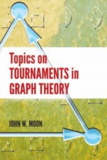Topics on Tournaments in Graph Theory, Paperback / softback Book