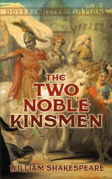 The Two Noble Kinsmen, Paperback / softback Book