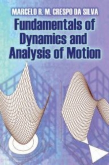 Fundamentals of Dynamics and Analysis of Motion, Paperback / softback Book