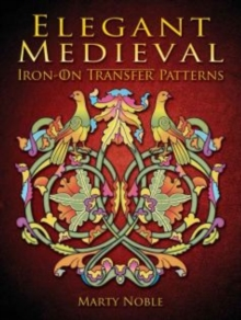 Elegant Medieval Iron-On Transfer Patterns, Paperback Book