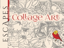 ESCAPES Collage Art Coloring Book, Paperback / softback Book