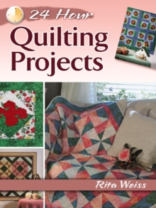 24-Hour Quilting Projects, Paperback Book