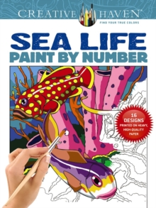 Creative Haven Sea Life Paint by Number, Paperback Book