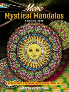 More Mystical Mandalas Coloring Book : by the Illustrator of the Original Mystical Mandalas Coloring Book, Paperback / softback Book