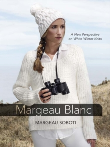 Margeau Blanc : A New Perspective on White Winter Knits, Paperback / softback Book