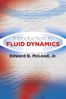 Introduction to Fluid Dynamics, Paperback / softback Book