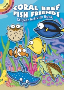Coral Reef Fish Friends Sticker Activity Book, Paperback Book