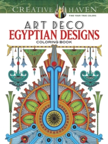 Creative Haven Art Deco Egyptian Designs Coloring Book, Paperback / softback Book