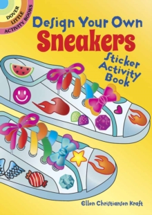 Design Your Own Sneakers Sticker Activity Book, Stickers Book