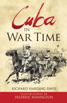 Cuba in War Time, Paperback / softback Book