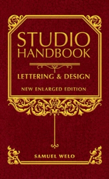 Studio Handbook: Lettering & Design : New Enlarged Edition, Hardback Book
