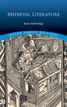 Medieval Literature: A Basic Anthology, Paperback / softback Book